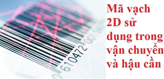 Mã vạch 2D sử dụng trong vận chuyển hàng hóa